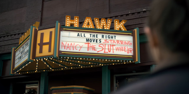 You might remember it was where an angry Steve scrawls these awful words on the cinema marquee.