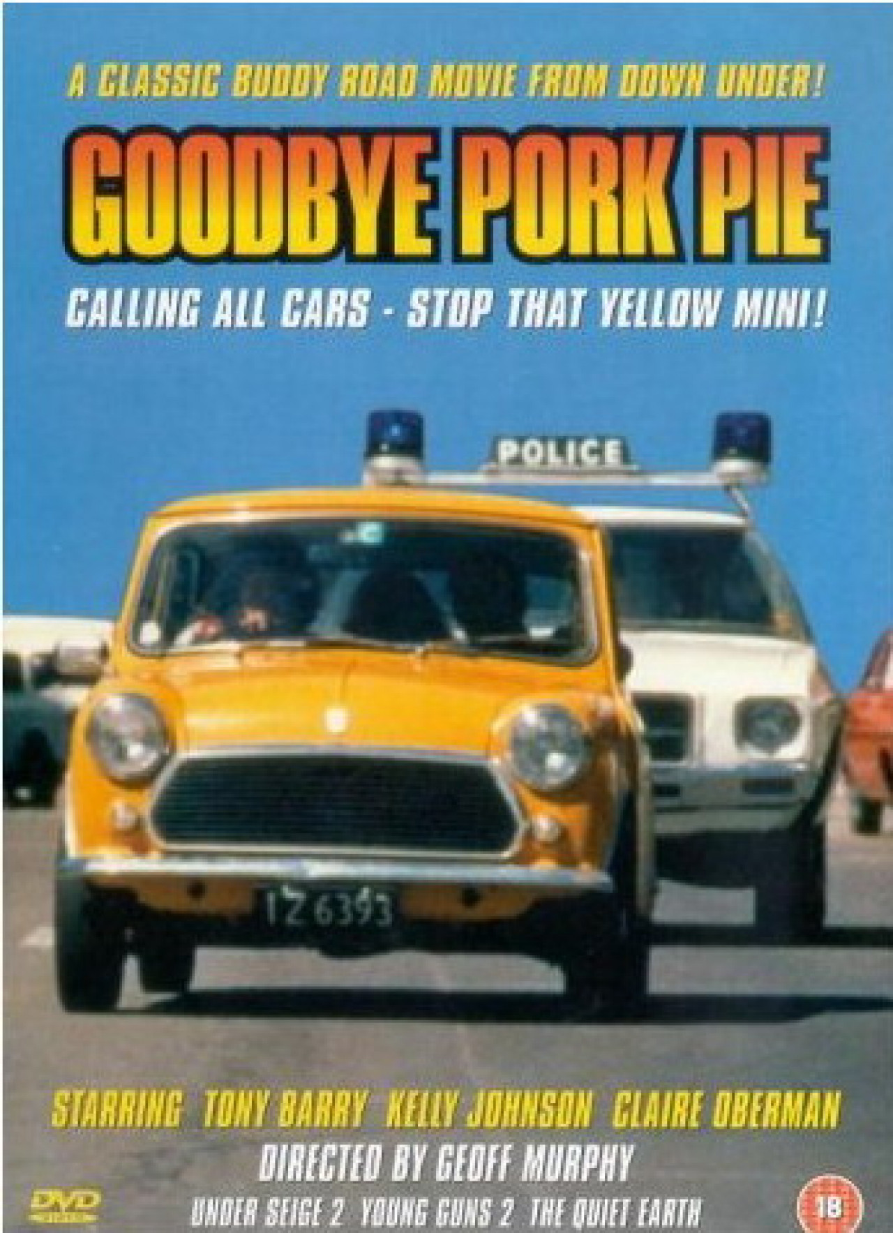 """The catchphrase of the film? """"We're going to get this car to Invercargill!"""""""
